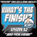 "What's The Finish, Episode 32 - Jared from Subway""/></a>         <figcaption><a href="
